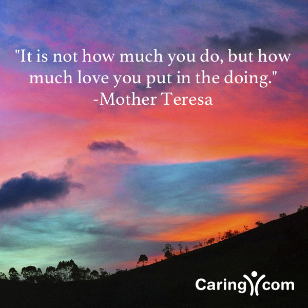 Mother Teresa Caregiving Quote
